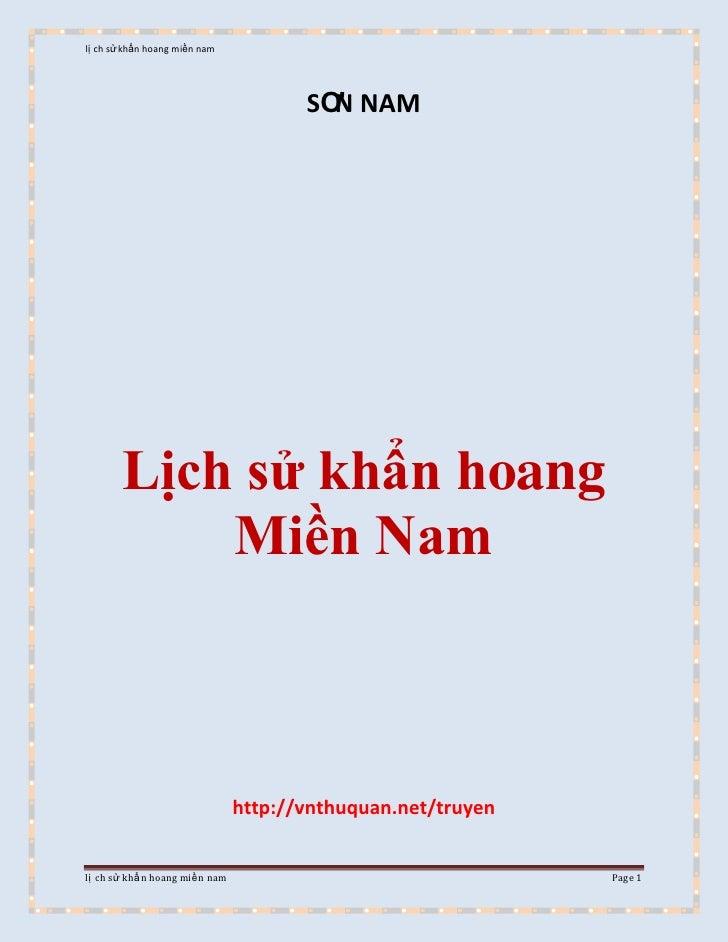 SƠN NAM<br />Lịch sử khẩn hoang Miền Nam<br />http://vnthuquan.net/truyen<br />Lịch sửLịch Sử Khẩn Hoang Miền NamNhận xét ...