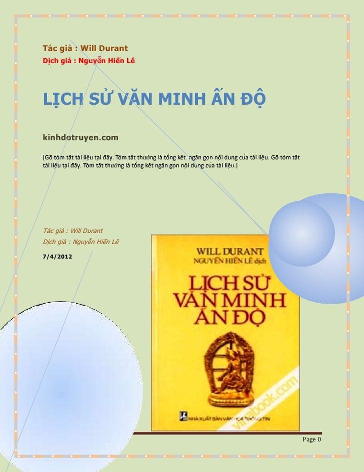 Tác giả : Will DurantDịch giả : Nguyễn Hiến LêLỊCH SỬ VĂN MINH ẤN ĐỘkinhdotruyen.com                            n         ...