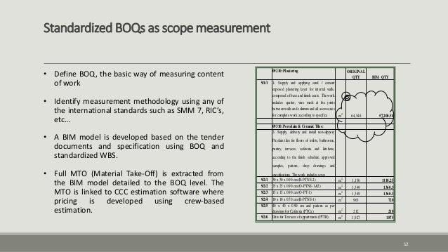 Standardized BOQs as scope measurement 12 • Define BOQ, the basic way of measuring content of work • Identify measurement ...