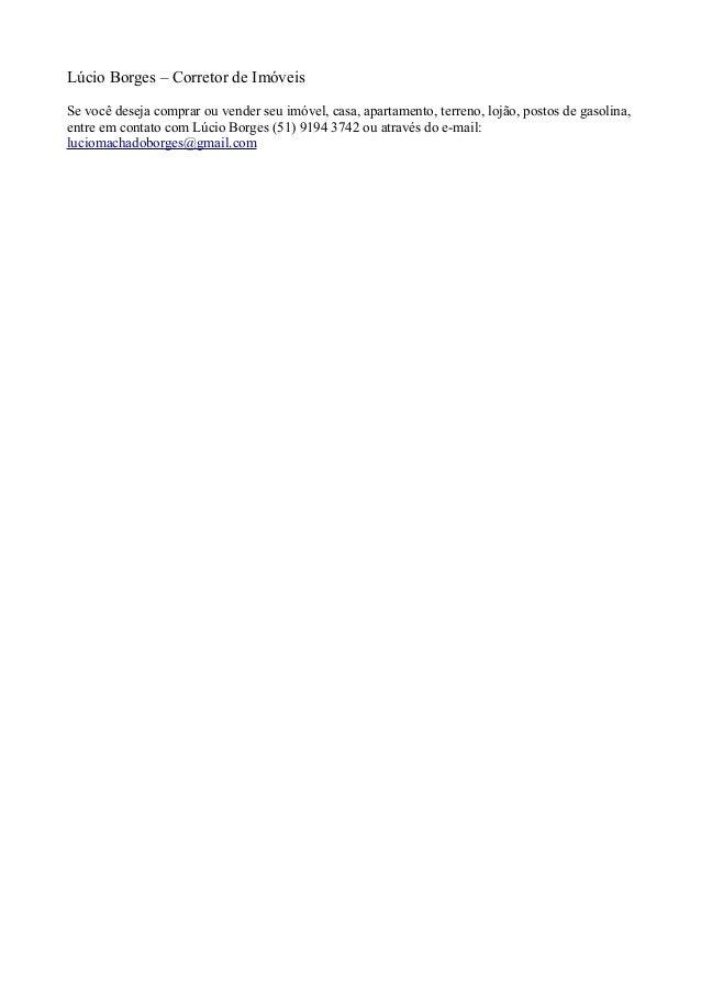 Lúcio Borges – Corretor de Imóveis Se você deseja comprar ou vender seu imóvel, casa, apartamento, terreno, lojão, postos ...