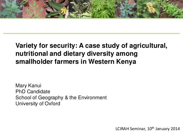 Variety for security: A case study of agricultural, nutritional and dietary diversity among smallholder farmers in Western...