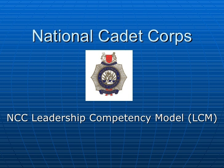 National Cadet Corps NCC Leadership Competency Model (LCM)