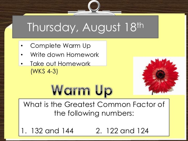 Thursday, August 18th<br /><ul><li>Complete Warm Up