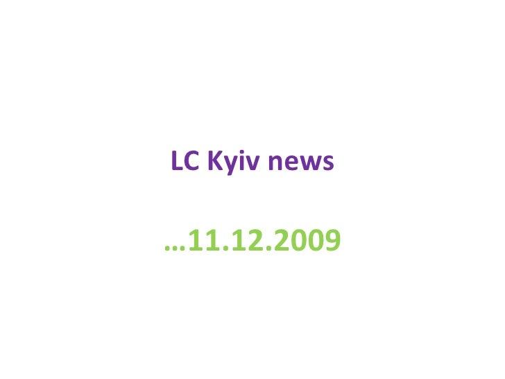 LC Kyiv news … 11.12.2009