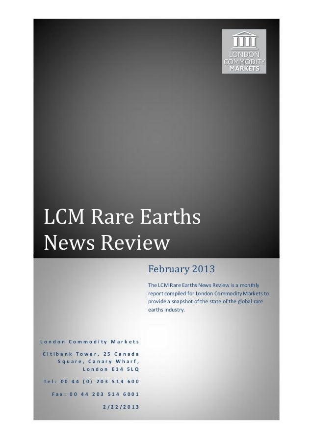 LCM Rare EarthsNews Review                             February 2013                             The LCM Rare Earths News ...