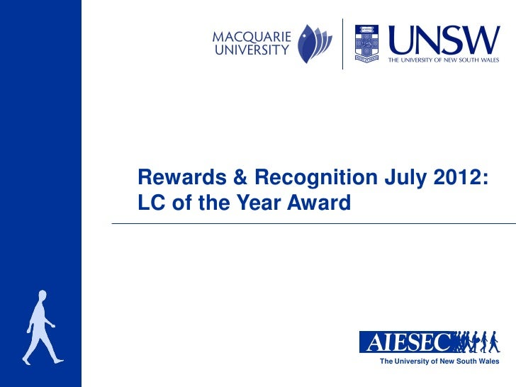 Rewards & Recognition July 2012:LC of the Year Award                      The University of New South Wales