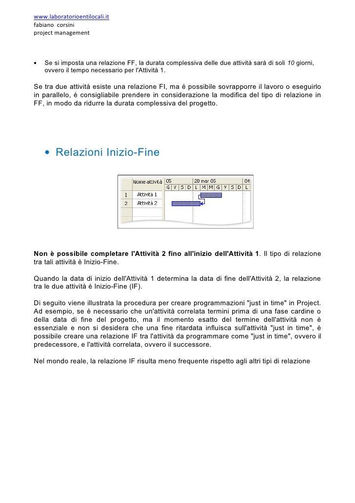 www.laboratorioentilocali.it fabiano corsini project management    •   Se si imposta una relazione FF, la durata complessi...