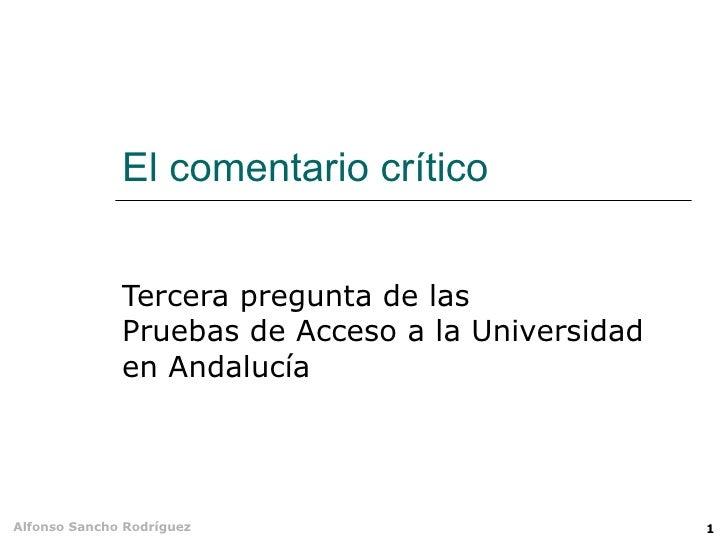 El comentario crítico Tercera pregunta de las Pruebas de Acceso a la Universidad en Andalucía