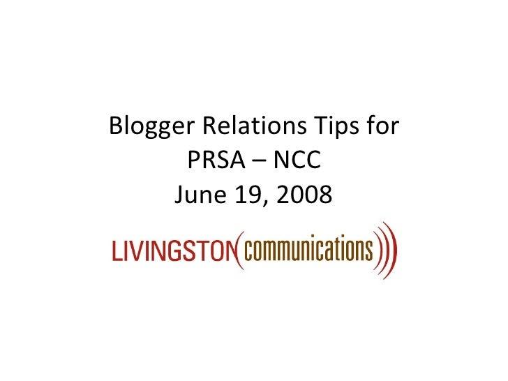 Blogger Relations Tips for PRSA – NCC June 19, 2008