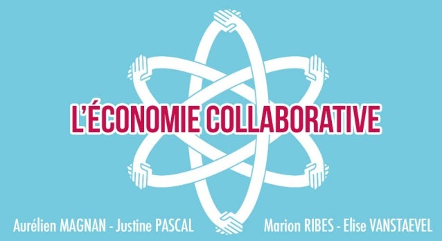 L'économie Collaborative (collaborative economy)