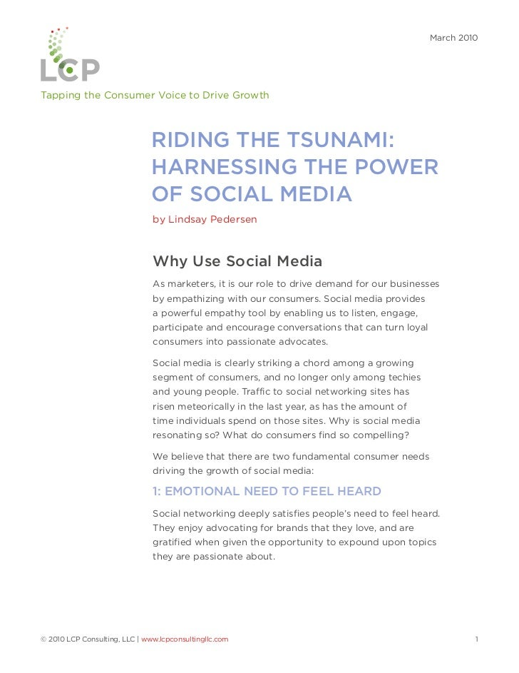 March 2010Tapping the Consumer Voice to Drive Growth                               RIDING THE TSUNAMI:                    ...