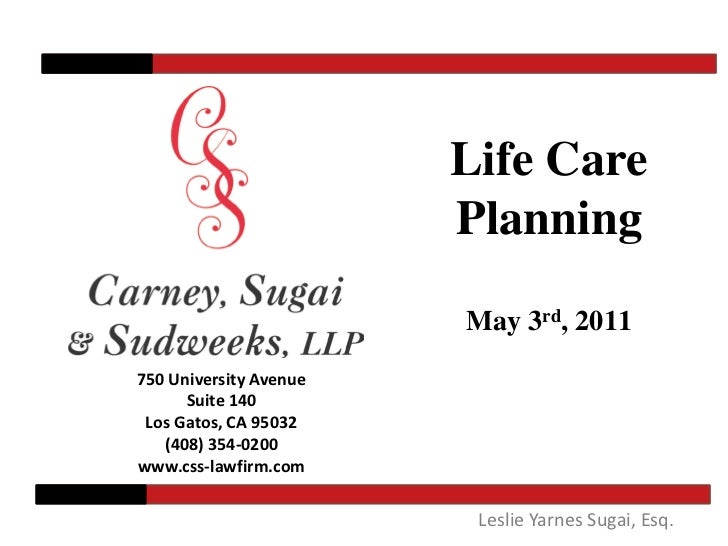 Life Care                        Planning                        May 3rd, 2011750 University Avenue      Suite 140 Los Gat...