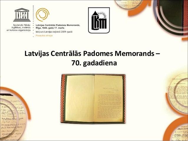 Latvijas Centrālās Padomes Memorands – 70. gadadiena