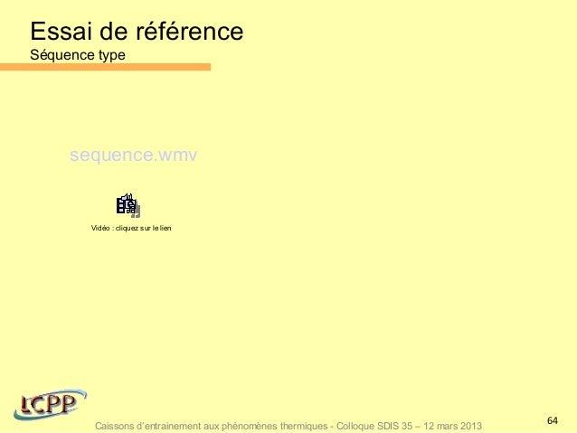 Essai de référenceSéquence type     sequence.wmv        Vidéo : cliquez sur le lien                                       ...
