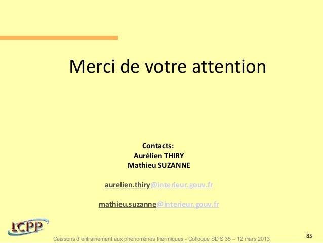 Merci de votre attention                               Contacts:                             Aurélien THIRY               ...
