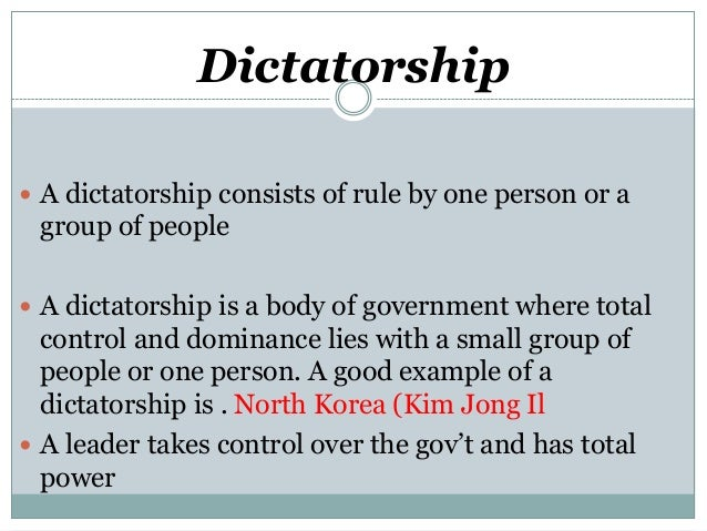 democracy vs dictatorship / types of government