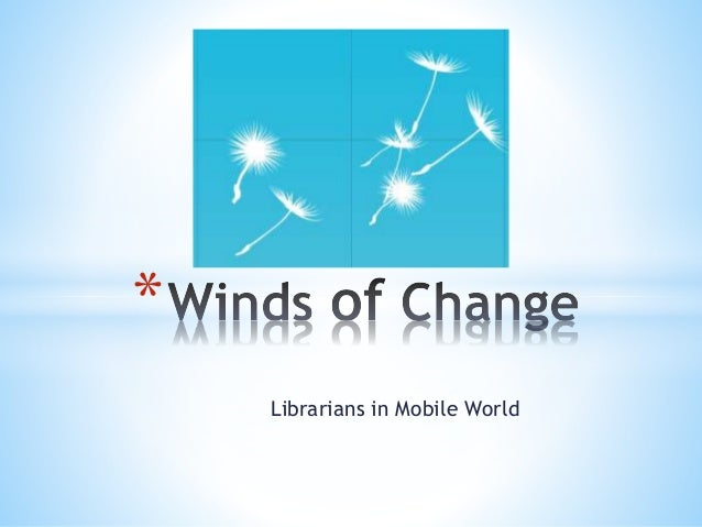 Librarians in Mobile World *