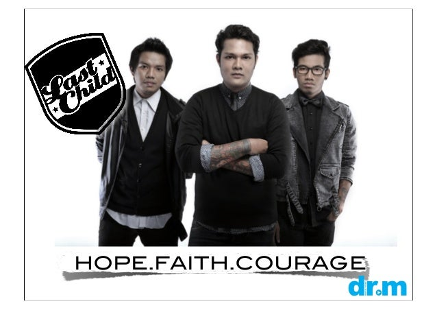 HOPE.FAITH.COURAGE