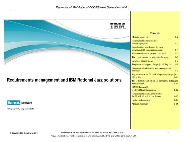 Essentials of IBM Rational DOORS Next Generation V4.01Requirements management and IBM Rational Jazz solutions 1© Copyright...