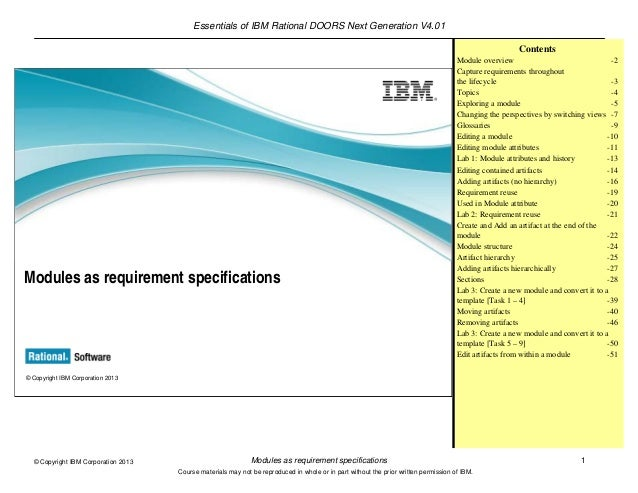Essentials of IBM Rational DOORS Next Generation V4.01Modules as requirement specifications 1© Copyright IBM Corporation 2...