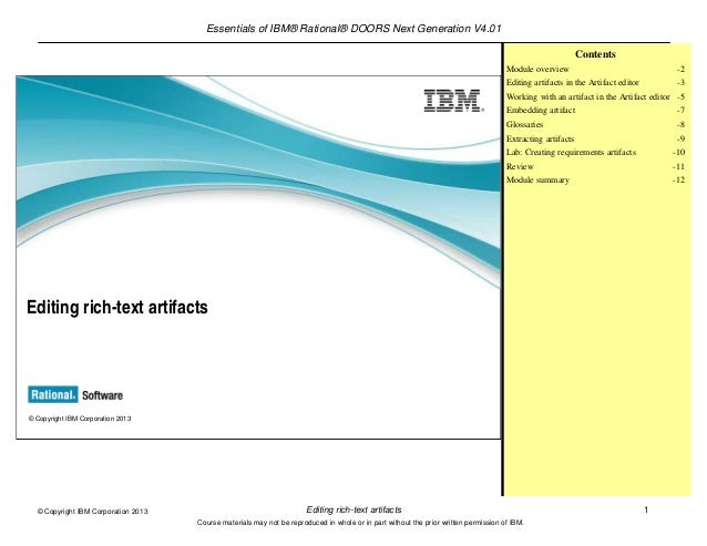 Essentials of IBM® Rational® DOORS Next Generation V4.01Editing rich-text artifacts 1© Copyright IBM Corporation 2013Cours...