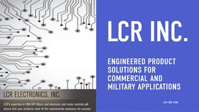 q LCR Electronics is into this business since 30 years with the expertise in every department. q LCR provides the customer...