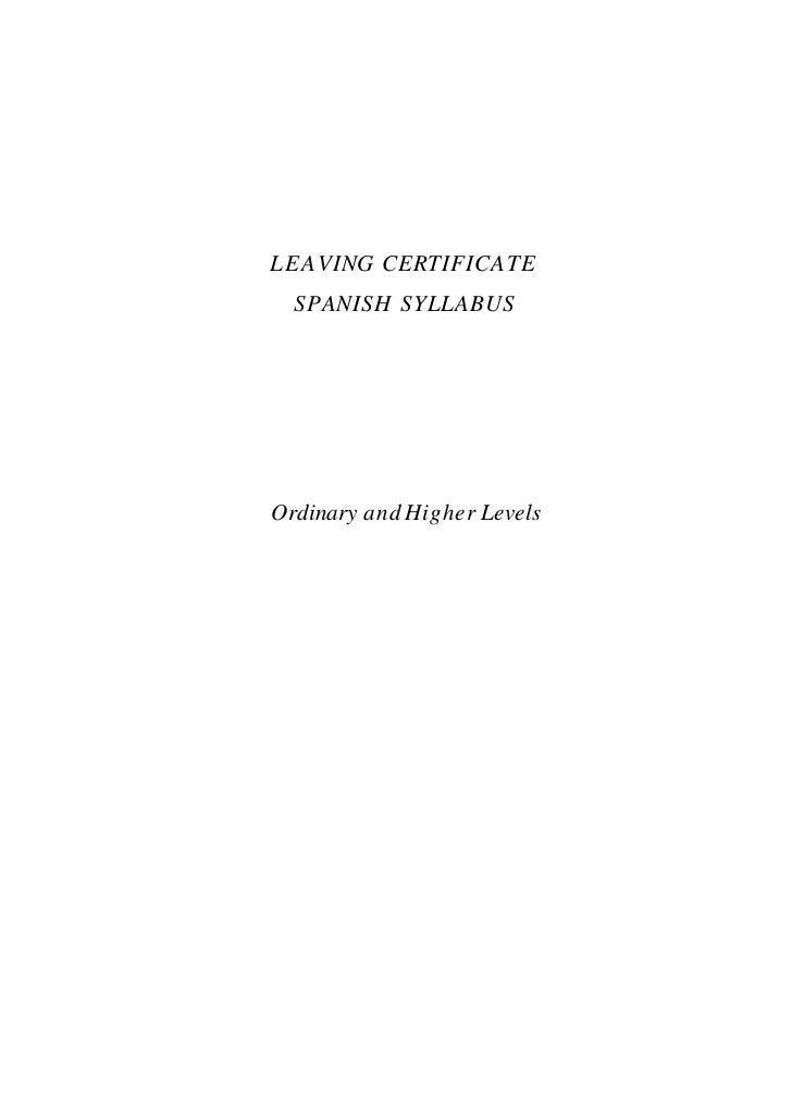 LEA VING CERTIFICA TE  SPANISH SYLLABUSOrdinary and Higher Levels