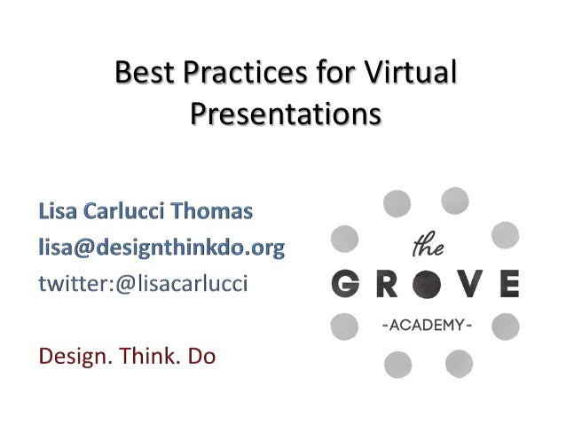Best Practices for Virtual     Presentations