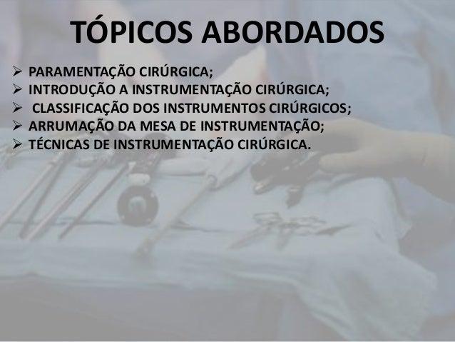 instrumentação e paramentação cirúrgica Slide 2