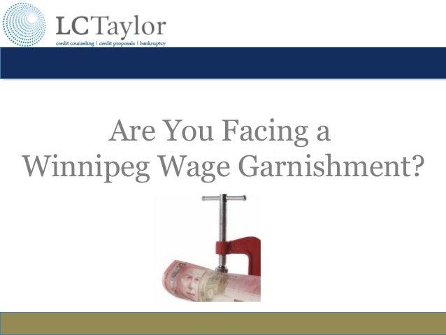 Are You Facing a Winnipeg Wage Garnishment?