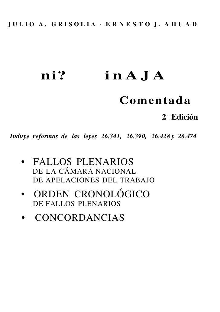 JULIO A. GRISOLIA - E R N E S T O J. A H U A D         ni?                  inAJA                                   Coment...