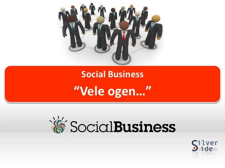 """Social Business""""Vele ogen…"""""""
