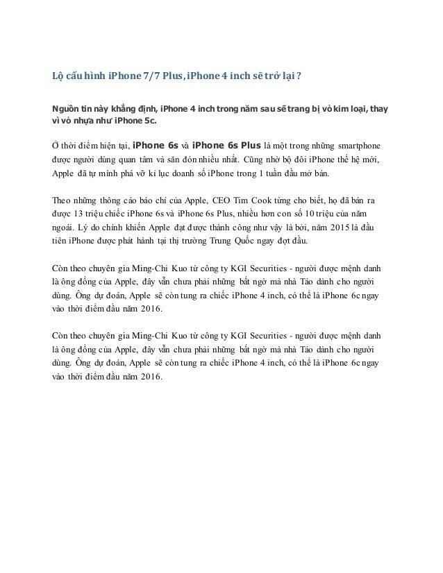 Lộ cấu hình iPhone 7/7 Plus,iPhone 4 inch sẽ trở lại ? Nguồn tin này khẳng định, iPhone 4 inch trong năm sau sẽ trang bị v...