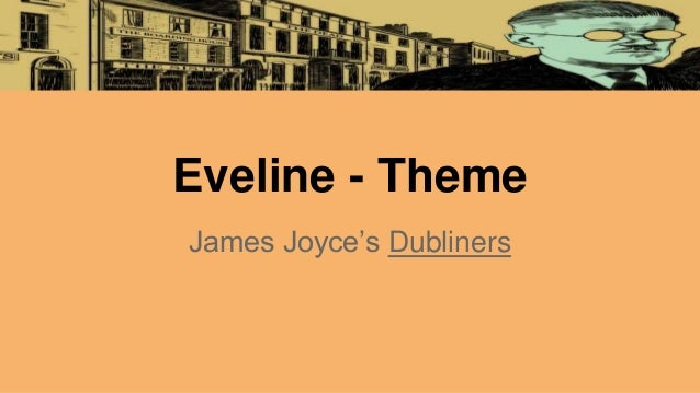 eveline analysis Eveline by james joyce - detailed summary & analysis summary and analysis.