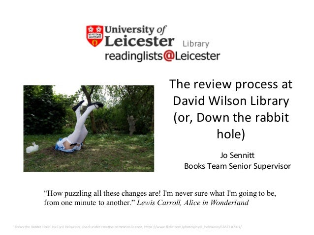 """The  review  process  at   David  Wilson  Library     (or,  Down  the  rabbit   hole)   """"Down  ..."""