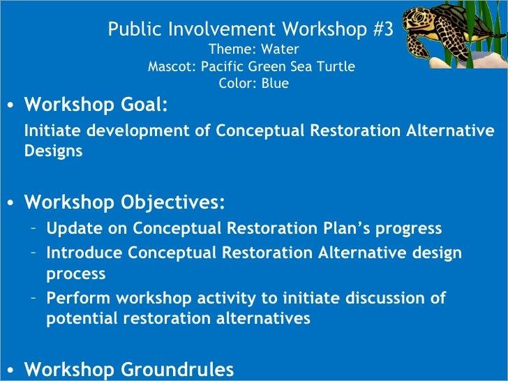 LCW Conceptual Restoration Workshop #3 Slide 2