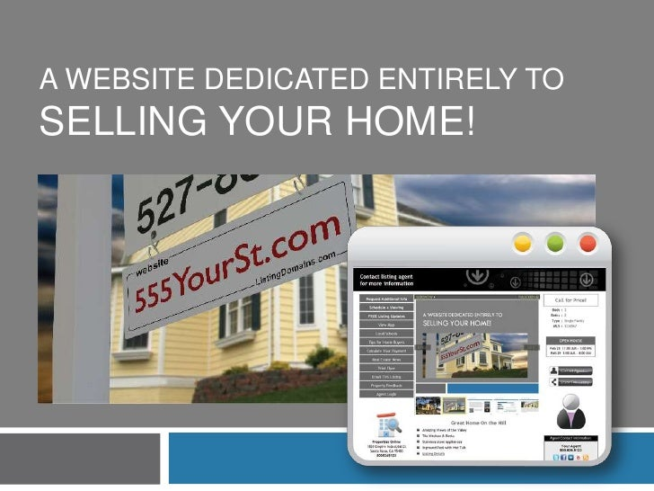 A WEBSITE DEDICATED ENTIRELY TOSELLING YOUR HOME!