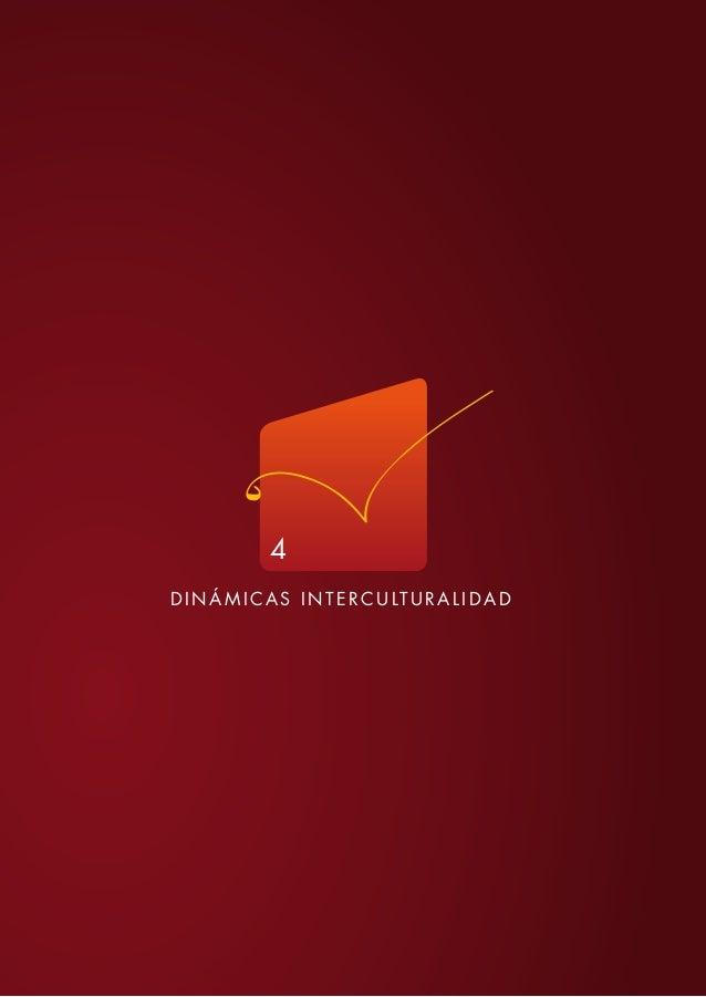 DINÁMICAS INTERCULTURALIDAD 4