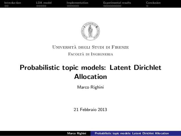 Introduction LDA model Implementation Experimental results Conclusion Universit`a degli Studi di Firenze Facolt`a di Ingeg...
