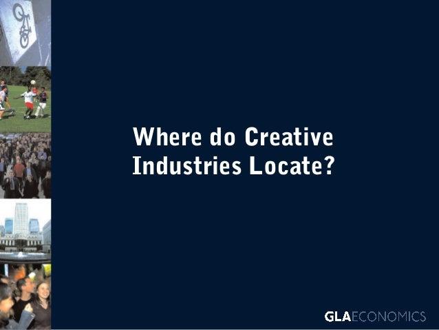 Where do Creative Industries Locate?