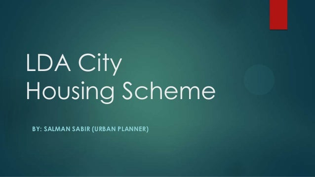 LDA City Housing Scheme BY: SALMAN SABIR (URBAN PLANNER)