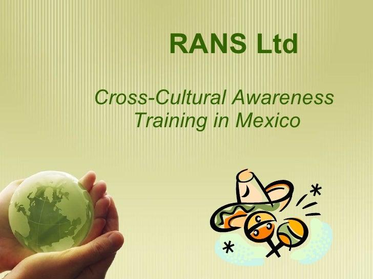 Cross-Cultural Awareness  Training in Mexico RANS Ltd
