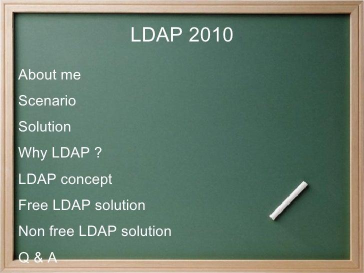 LDAP 2010 <ul><li>About me