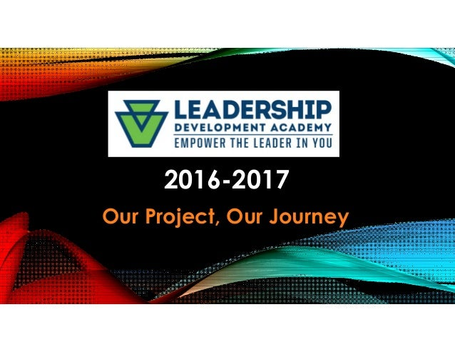 2016-2017 Our Project, Our Journey