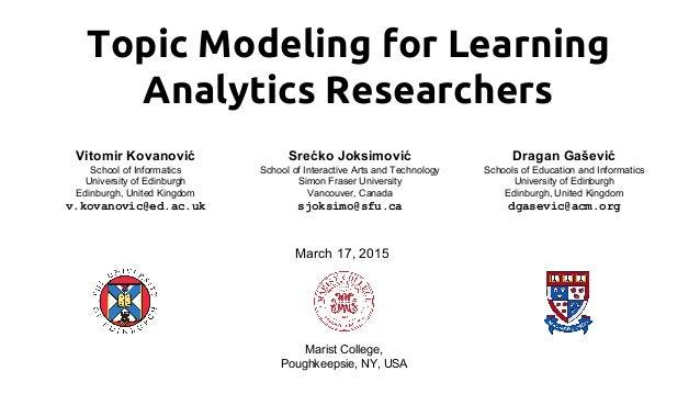 Topic Modeling for Learning Analytics Researchers LAK15 Tutorial Slide 1