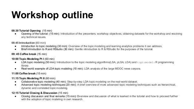 Topic Modeling for Learning Analytics Researchers LAK15 Tutorial Slide 3