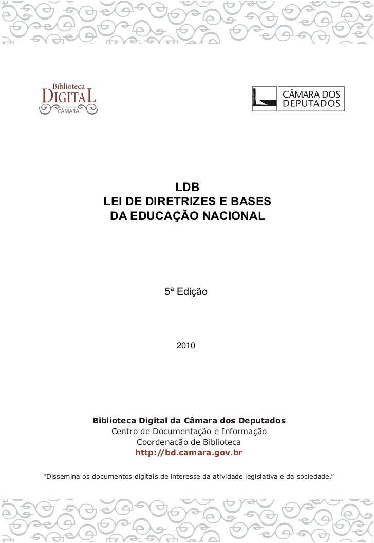 LDBLEI DE DIRETRIZES E BASES DA EDUCAÇÃO NACIONAL         5ª Edição           2010