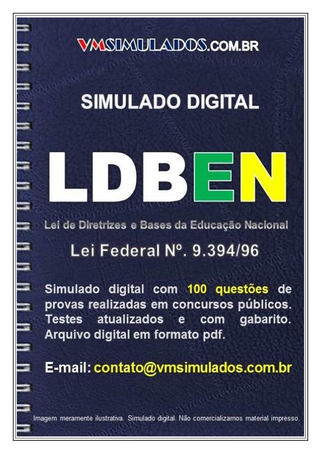 VMSIMULADOSLDBEN   E-mail: contato@vmsimulados.com.br   WWW.VMSIMULADOS.COM.BR   1