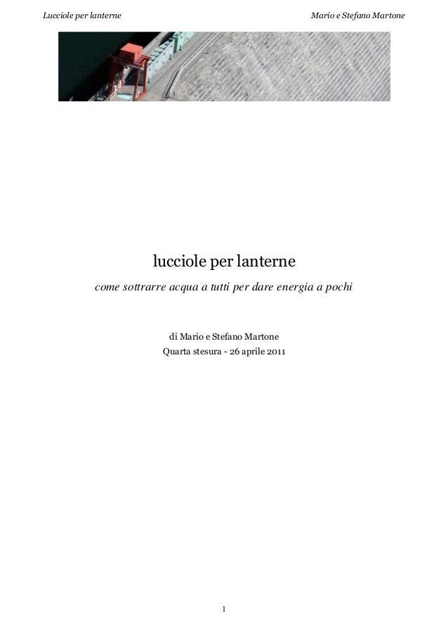 Lucciole per lanterne  Mario e Stefano Martone  lucciole per lanterne come sottrarre acqua a tutti per dare energia a poch...