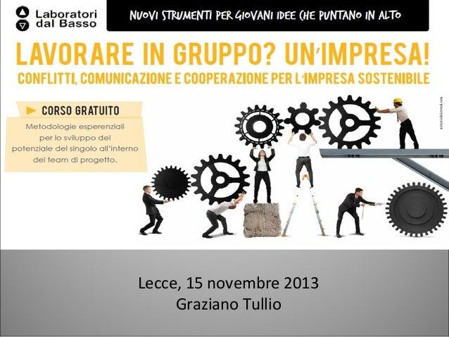 Lecce, 15 novembre 2013 Graziano Tullio